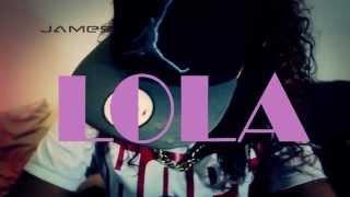 James - LoLa
