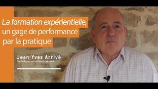 La formation expérientielle, un gage de performance par la pratique
