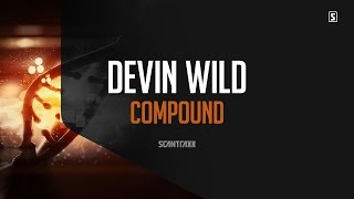 Devin Wild  - Compound (#SCAN202)
