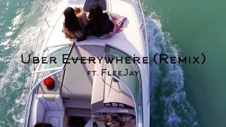 eLVy the God - Uber Everywhere [Remix] ft. FleeJay (Official Video)