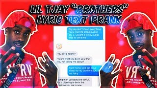 "LIL TJAY ""BROTHERS"" LYRIC TEXT PRANK ON 15 YEAR OLD LIL BROTHER"