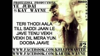 ye judai ft kay wayne lyrical official