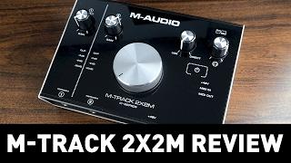 M-Audio M-Track 2x2M Review