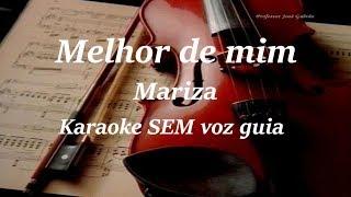 Melhor de mim Mariza Karaoke SEM voz guia e com partitura Educacao Musical