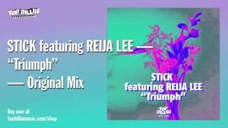 Stick - Triumph feat. Reija Lee
