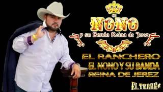 El RANCHERO-EL NONO Y SU BANDA REINA DE JEREZ