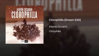 Clorophilla (Dream Edit)