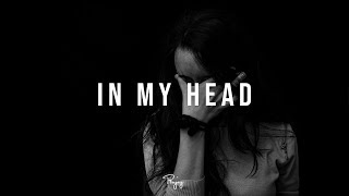 """In My Head"" - Sad Emotional Rap Beat Free Hip Hop Instrumental Music 2018 | Stoletov #Instrumentals"