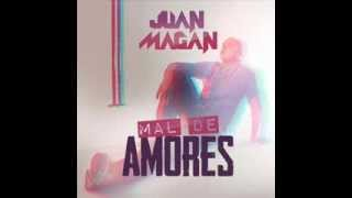 JUAN MAGAN - MAL DE AMORES (INSTRUMENTAL ORIGINAL)
