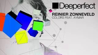 Reinier Zonneveld - Colors Feat. Aymar (Frankyeffe Remix)