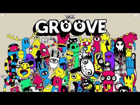 TORN - Groove