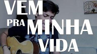 Vem Pra Minha Vida - Henrique & Juliano (Cover) Fares Costta