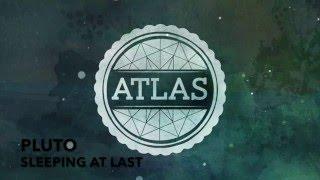 Pluto - Sleeping At Last - Lyric Video