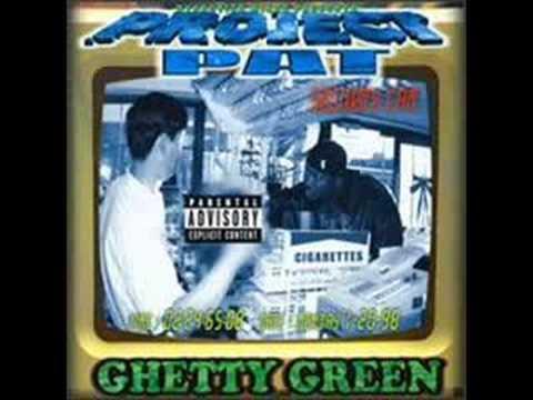 Ghetty Green de Project Pat Letra y Video
