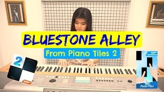 Bluestone Alley (From Piano Tiles 2) - Cover by Josephine Alexandra