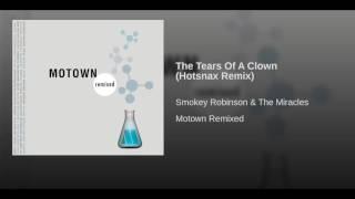 The Tears Of A Clown (Hotsnax Remix)