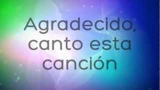 """Agradecido ~ Miel San Marcos Letra (""""Agradecido"""" Miel San Marcos """"Proezas"""" 2012)"""