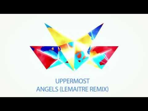 uppermost-angels-lemaitre-remix-lemaitremusic