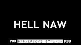 PBS - HELL NAW