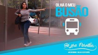 OLHA MEU BUSÃO - Paródia MC Kevinho - Olha a Explosão
