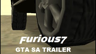 Furious 7 - GTA SA-MP [Movie Trailer] (HD)