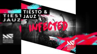 Tiësto & Jauz - Infected [Extended Mix] [FREE DOWNLOAD]