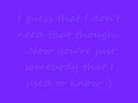 Somebody That I Used To Know - Gotye feat. Kimbra (Lyrics On Screen)