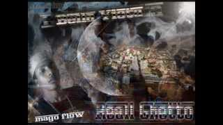 Bella Vista Reall Ghetto - Mc Mago Flow Ft Nelfrisito
