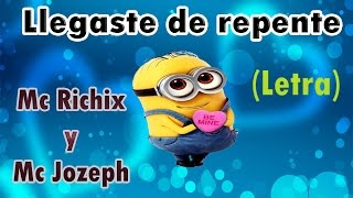 ♥ Llegaste de repente ❤ Rap Romantico | Mc Richix | Mc Jozeph