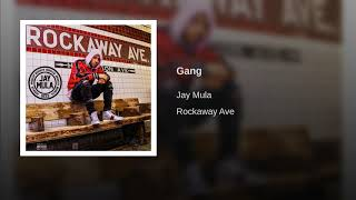 Jay Mula - Gang