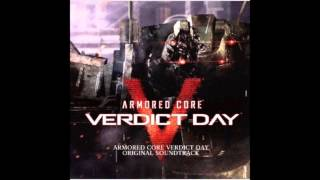 Armored Core Verdict Day Original Soundtrack: 04 Dirty Worker (w/ Lyrics)