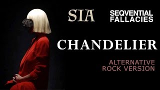 Sia - Chandelier [Alternative Rock]