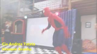 Teatro de Bonecos Super Heróis com Show do  Homem Aranha - Cia Andrea Tatata