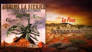 Montez De Durango - La Pava (Mix de Éxitos)