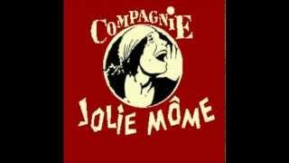 Compagnie jolie môme: L'hymne des femmes.