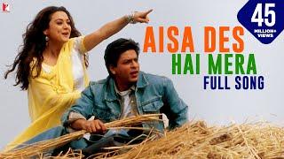 Aisa Des Hai Mera - Full Song - Veer-Zaara width=