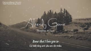 [Lyrics+Vietsub] Already Gone - Sleeping At Last