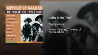 Dollar In the Teeth