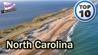 10 Best Places to Visit in North Carolina || Pastimers