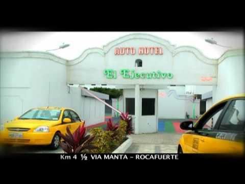 Manta Ecuador Auto Hotel El Ejecutivo