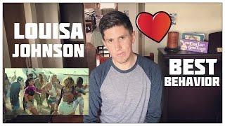 """Louisa Johnson - """"Best Behavior"""" Music Video (Reaction)"""