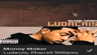 Ludacris - Money Maker (explicit)