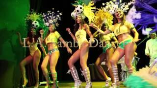 L.A. Samba Dancers - World Cup Theme