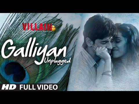 Galliyan (Unplugged) Lyrics - Ek Villain | Shraddha Kapoor