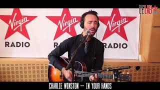 CHARLIE WINSTON - IN YOUR HANDS (VERSION LIVE) #LeLab