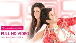 Chandni Chandni   Nil Aakasher Chandni   Jeet   Koel   Jishu   Bengali Movies Songs