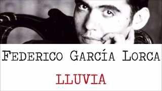 Lluvia  - Poemas por  Federico García Lorca