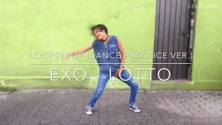 EXO - Lotto / Louder Dance cover (practice ver.)