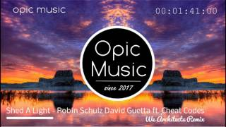 Shed A Light Remix - Robin Schulz & David Guetta ft. Ched Codes - Atracktion Remix