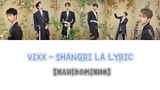 VIXX - SHANGRI LA LYRIC[COLOUR CODED|HAN|ROM|ENG]